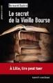 Couverture Le secret de la Vieille Bourse Editions Ravet-Anceau 2013