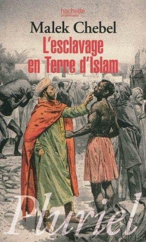Couverture L'esclavage en Terre d'Islam : un tabou bien gardé