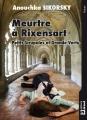 Couverture Meurtre à Rixensart : Petits scrupules et grande vertu Editions Dricot 2014