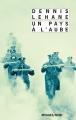 Couverture Un Pays à l'aube Editions Rivages (Noir) 2010