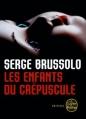 Couverture Les enfants du crépuscule Editions Le Livre de Poche (Thriller) 2010