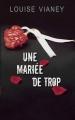 Couverture Une mariée de trop Editions France loisirs (Thriller) 2014