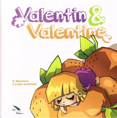 Couverture Valentin & Valentine, tome 1 : Valentine n'a pas sommeil !