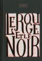Couverture Le rouge et le noir Editions üLtim 2014