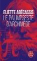 Couverture Le palimpseste d'Archimède Editions Le Livre de Poche 2014
