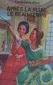 Couverture Après la pluie le beau temps Editions Casterman 1979