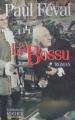 Couverture Le bossu Editions du Rocher (Les Grands Classiques) 1997