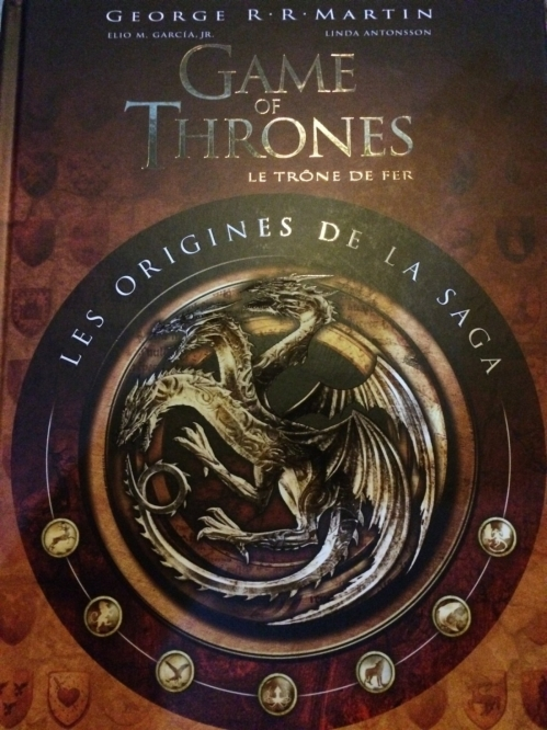 Couverture Game of thrones : Le trône de fer : Les origines de la saga