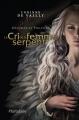 Couverture Mélusine et Philémon, tome 4 : Le cri de la femme serpent Editions Hurtubise 2013