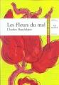 Couverture Les fleurs du mal / Les fleurs du mal et autres poèmes Editions Hatier (Classiques & cie) 2008