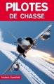 Couverture Pilotes de Chasse Editions Altipresse 2003