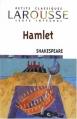 Couverture Hamlet Editions Larousse (Petits classiques) 2008