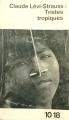 Couverture Tristes Tropiques Editions 10/18 1965