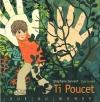 Couverture Ti Poucet Editions Rue du Monde 2009
