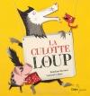 Couverture La culotte du loup Editions Didier Jeunesse 2009