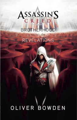 Couverture Assassin's Creed : Brotherhood suivi de Révélations