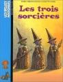 Couverture Les trois sorcières Editions Bayard (Jeunesse) 2003