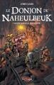 Couverture Le donjon de Naheulbeuk (Romans), tome 4 : Chaos sous la Montagne Editions Octobre 2014