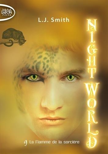 Couverture Night world, tome 09 : La flamme de la sorcière