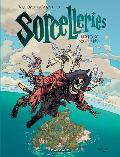 Couverture Sorcelleries, tome 3 : Les jeux sont fées