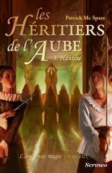 Couverture Les héritiers de l'aube, tome 3 : Hantise