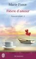 Couverture L'Île de Gansett, tome 3 : Quand on est prêt pour l'amour / Gansett Island, tome 3 : Fièvre d'amour Editions J'ai Lu (Pour elle - Promesses) 2014