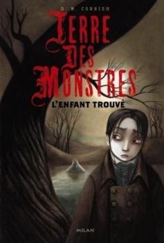 Couverture Terre des monstres, tome 1 : L'enfant trouvé