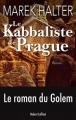 Couverture Le Kabbaliste de Prague Editions Robert Laffont 2010