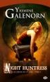 Couverture Les Soeurs de la lune, tome 05 : Night Huntress Editions Milady 2010