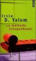 Couverture La méthode Schopenhauer Editions Points 2008