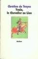 Couverture Yvain, le chevalier au lion / Yvain ou le chevalier au lion Editions L'école des loisirs (Médium) 1993