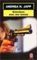 Couverture Entretiens avec une tueuse Editions Le Livre de Poche 1999