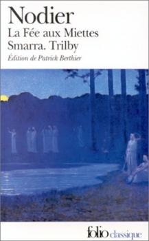 Couverture La Fée aux miettes, Smarra, Trilby