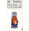 Couverture Epouses et concubines Editions Le Livre de Poche (Biblio) 1992