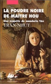 Couverture Une enquête du mandarin Tân, tome 3 : La Poudre noire de Maître Hou