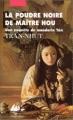 Couverture Le mandarin Tân, tome 3 : La Poudre noire de Maître Hou Editions Philippe Picquier 2002