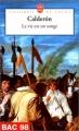 Couverture La vie est un songe Editions Le Livre de Poche (Classiques de poche) 1996