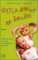 Couverture Ma soeur, ce boulet Editions Fleuve 2004