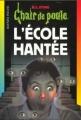 Couverture L'école hantée Editions Bayard (Poche) 1999
