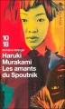 Couverture Les amants du Spoutnik Editions 10/18 (Domaine étranger) 2004