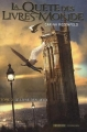 Couverture La Quête des Livres-Monde, tome 2 : Le Livre des lieux Editions Intervista  2010