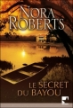 Couverture Le secret du Bayou Editions Harlequin (Mira) 2009