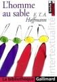 Couverture L'homme au sable Editions Gallimard  (La bibliothèque) 2003