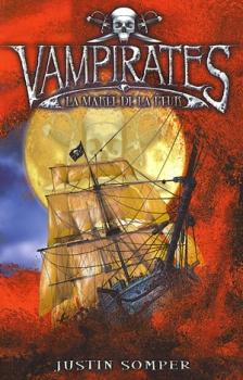Couverture Vampirates, tome 2 : La Marée de la peur