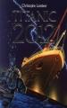 Couverture Titanic 2012 Editions Hachette 1999