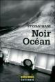 Couverture Noir océan Editions Gallimard  (Série noire) 2010