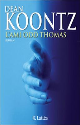 Couverture Odd Thomas, tome 2 : L'ami Odd Thomas