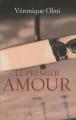 Couverture Le premier amour Editions Grasset 2010