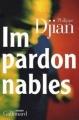 Couverture Impardonnables Editions Gallimard  (Blanche) 2009