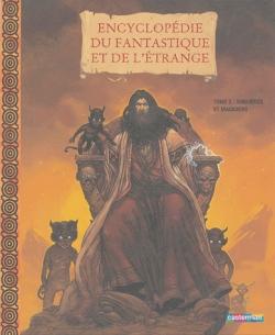 Couverture Encyclopédie du fantastique et de l'étrange, tome 2 : Sorcières et magiciens